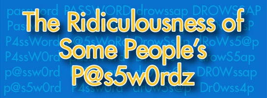 ridiculousness_of_passwords
